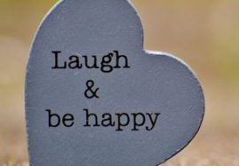 Laugh and Be Happy